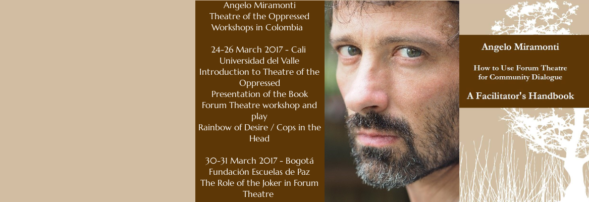 Angelo Miramonti – Forum Theatre Handbook and Workshops in Colombia