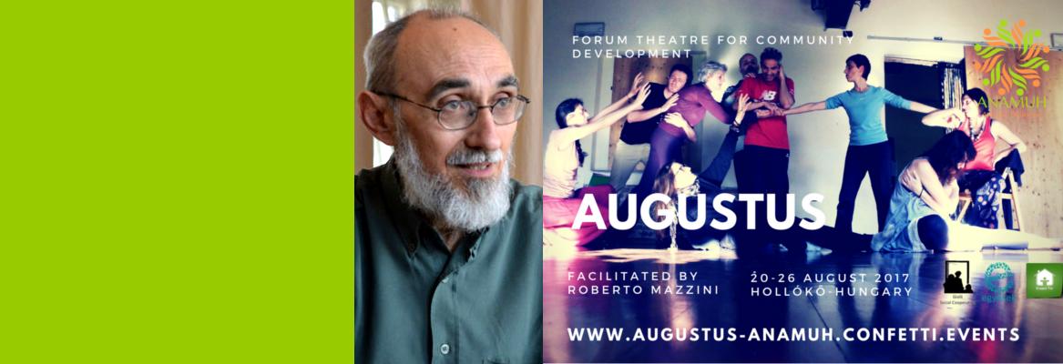 AUGUSTUS by Roberto Mazzini – Training for facilitators: Forum Theatre for Community Development