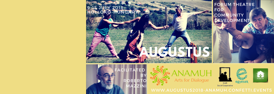 AUGUSTUS 2018 by Roberto Mazzini – Training for facilitators: Forum Theatre for Community Development